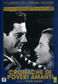 Cronache di poveri amanti [DVD] / un film di Carlo Lizzani ; dal romanzo omonimo di Vasco Pratolini