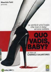 Quo vadis, baby? [DVD]