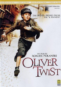 Oliver Twist [Videoregistrazione] / un film di Roman Polanski;  sceneggiatura di Ronald Harwood ; musica di Rachel Portman