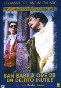San Babila ore 20 [DVD] : un delitto inutile / un film di Carlo Lizzani ; con Daniele Asti, Brigitte Skay ... [et al.]