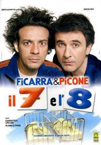 Il 7 e l'8 [DVD]