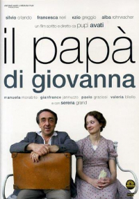 Il papà di Giovanna [Videoregistrazione] / un film scritto e diretto da Pupi Avati ; musiche composte e dirette da Riz Ortolani