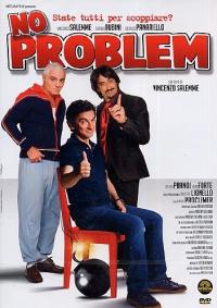 No problem [VIDEOREGISTRAZIONE]