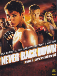 Never Back Down. Mai arrendersi - DVD