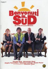 Benvenuti al Sud / un film di Luca Miniero ; sceneggiatura Massimo Gaudioso ; musiche Umberto Scipione