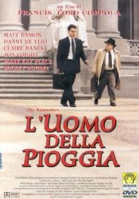 L'uomo della pioggia [DVD] / un film di Francis Ford Coppola ; musica di Elmer Bernstein ; tratto dal romanzo di John Grisham ; sceneggiatura di Francis Ford Coppola