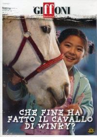 Che fine ha fatto il cavallo di Winky? [DVD]