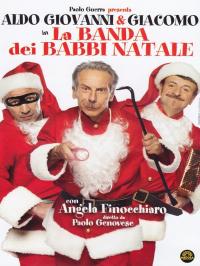 La banda dei Babbi Natale [VIDEOREGISTRAZIONE]