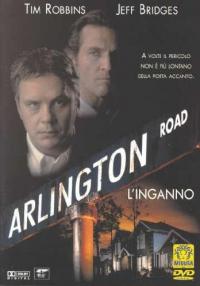 Arlington Road [Videoregistrazione] = L'inganno / diretto da Mark Pellington ; scritto da Ehren Kruger ; musiche di Angelo Badalamenti