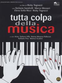 Tutta colpa della musica [DVD]