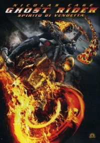 Ghost rider : spirito di vendetta / directed by Neveldine/Taylor ; music by David Sardy ; based on the Marvel comic story by David S. Goyer ; screenplay by Scott M. Gimple & Set Hoffman and David S. Goyer