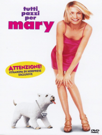 Tutti pazzi per Mary [DVD] / directed by Bobby Farrelly and Peter Farrelly ; music by Jonathan Richman ; screenplay by Ed Decter