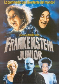 Frankenstein junior [DVD] / un film di Mel Brooks ; sceneggiatura di Gene Wilder e Mel Brooks ; ispirato ai personaggi del romanzo Frankenstein di Mary W. Shelley ; musiche di John Morris