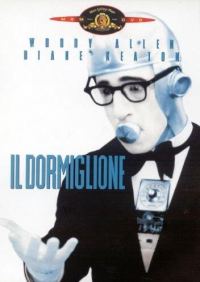 Il dormiglione [DVD] / directed by Woody Allen ; written by Woody Allen and Marshall Brickman