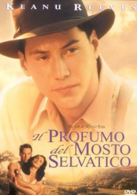 Il profumo del mosto selvatico [DVD] / un film di Alfonso Arau ; misica di Maurice Jarre ; sceneggiatura di Robert Mark Kamen, Mark Miller e Harvey Weitzman