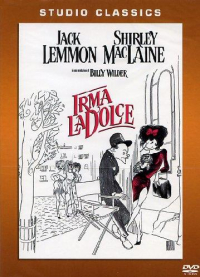 Irma la dolce [DVD] / produced and directed by Billy Wilder ; screenplay by Billy Wilder and I.A.L. Diamond ; music score by Andre Previn