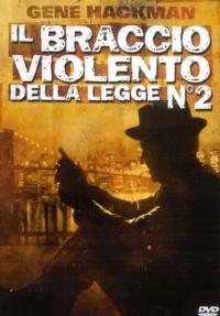 Il braccio violento della legge N° 2