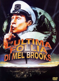 L'ultima follia di Mel Brooks [DVD] / directed by Mel Brooks ; screenplay by Mel Brooks ... [et al.] ; story by Ron Clark ; music by John Morris