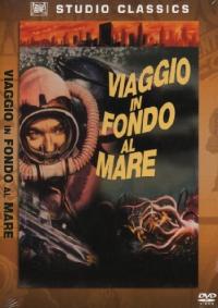 Viaggio in fondo al mare [Videoregistrazione] / produced and directed by Irwin Allen ; screenplay by Irwin Allen and Charles Bennett