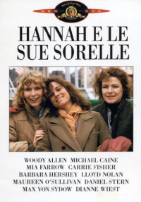 Hannah e le sue sorelle [DVD] / written and directed by Woody Allen