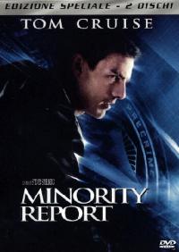 Minority Report [Videoregistrazione] / regia di Steven Spielberg ; soggetto e sceneggiatura di Scott Frank, Jon Cohen ; musiche di John Williams