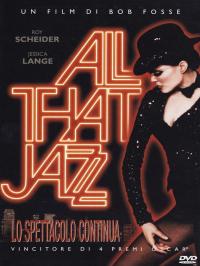 All that jazz / regia e coreografia di Bob Fosse ; soggetto e sceneggiatura di Bob Fosse e Robert A. Arthur ; musica di Ralph Burns