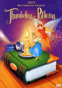 Thumbelina-Pollicina [DVD]