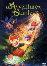Le avventure di Stanley [DVD] / directed by Don Bluth and Gary Goldman