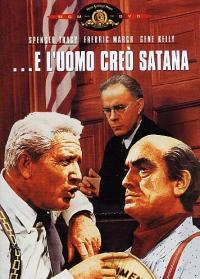 ... e l'uomo creò satana / regia di Stanley Kramer