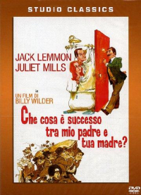 Che cosa e successo tra mio padre e tua madre? [DVD] / produced and directed by Billy Wilder ; screenplay by Billy Wilder and I.A.L. Diamond