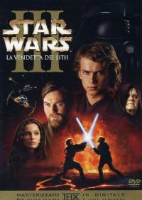 Star Wars 3. La vendetta dei Sith