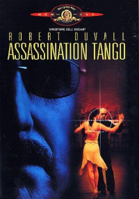 Assassination tango / written and directed by Robert Duvall ; music by Luis Bacalov