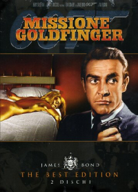 007 Missione goldfinger / directed by Guy Hamilton ; screenplay by Richard Maibraum and Paul Dehn