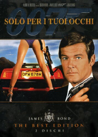 007 Solo per i tuoi occhi / directed by John Glen ; screenplay by Richard Maibaum and Michael G. Wilson ; music by Bill Conti
