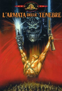 L'armata delle tenebre [DVD] / directed by Sam Raimi ; music by Joseph Lo Duca ; written by Sam Raimi & Ivan Raimi