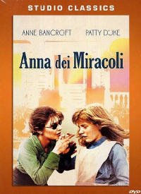Anna dei miracoli [DVD] / directed by Arthur Penn ; screenplay by William Gibson based upon his stage play ; music composed by Laurence Rosenthal