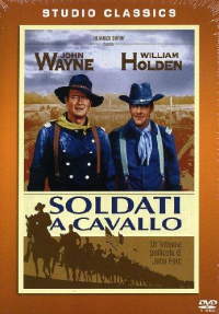 Soldati a cavallo [DVD] / directed by John Ford ; written for the screen by John Lee Mahin and Martin Rackin