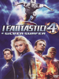 I Fantastici 4 e Silver Surfer [Videoregistrazione] / directed by Tim Story ; screenplay by Don Payne and Mark Frost ; music by John Ottman