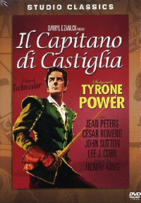 Il capitano di Castiglia / diretto da Henry King ; screenplay by Lamar Trotti ; from the novel by Samuel Shellabarger