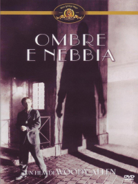 Ombre e nebbia [DVD] / written and directed by Woody Allen