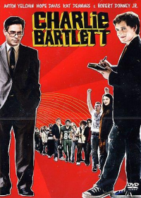 Charlie Bartlett [DVD] / [with] Anton Yelchin, Hope David, Kat Dennis e Robert Downey jr. ... [et al.] ; music by Christophe Beck ; written by Gustin Nash ; directed by Jon Poll