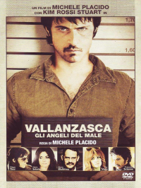 Vallanzasca [DVD] [: gli angeli del male]