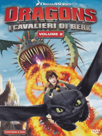 Dragons. I cavalieri di Berk / Dreamworks. Vol. 2