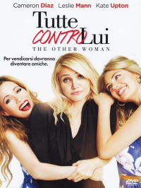 Tutte contro lui [DVD]=The Other Woman