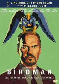 Birdman o Le imprevedibili virtù dell'ignoranza [DVD]
