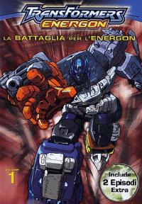 Transformers energon. 1: La battaglia per l'energon