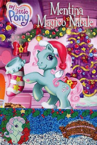 My little Pony. Mentina magico Natale