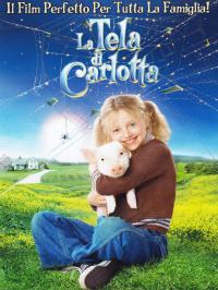 La tela di Carlotta [DVD] / directed by Gary Winick ; [with] Julia Roberts, Dakota Fanning ... [et al.] ; music by Danny Elfman ; based on the book by E. B. White ; screenplay by Susannah Grant and Karey Kirkpatrick