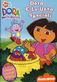 Dora l'esploratrice [DVD] [: Dora e le uova speciali]