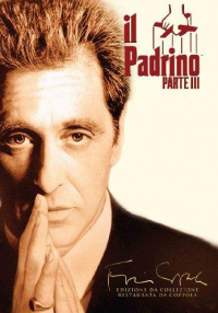 Il padrino : parte 3. [DVD] / produced and directed by Francis Ford Coppola ; written by Mario Puzo and Francis Ford Coppola ; original music by Carmine Coppola